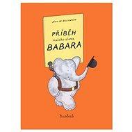 Příběh malého slona Babara - Kniha