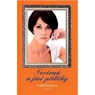 Nevěrná a jiné příběhy - Kniha