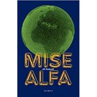 Mise alfa - Kniha