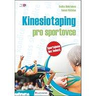 Kinesiotaping pro sportovce: sportujeme bez bolesti - Kniha