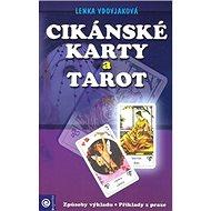Cikánské karty a tarot - Kniha