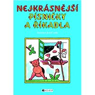 Nejkrásnější písničky a říkadla - Kniha