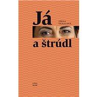 Já a štrúdl - Kniha
