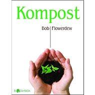 Kompost: Biozahrada - Kniha
