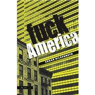 Fuck Amerika - Kniha
