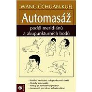 Automasáž podél meridianu a akupunkturních bodů - Kniha