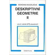 Deskriptivní geometrie II pro 2. ročník SPŠ stavebních - Kniha