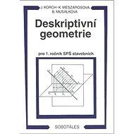 Deskriptivní geometrie pro 1. ročník SPŠ stavebních - Kniha