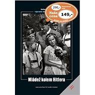 Mládež kolem Hitlera - Kniha