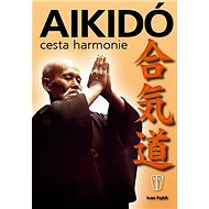 Aikidó cesta harmonie - Kniha