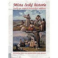 Místa české historie - Kniha