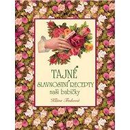Tajné slavnostní recepty naší babičky - Kniha