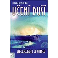 Učení duší Regenerace a studia - Kniha