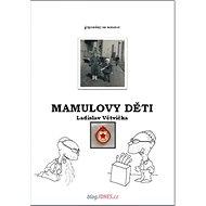 Mamulovy děti - Kniha