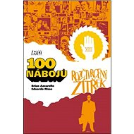 100 nábojů 4: Rozčtvrcený zítřek - Kniha