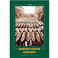 Japonská válečná mašinérie - Kniha