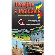 Ukrajina a Moldávie: turistický průvodce do zahraničí - Kniha