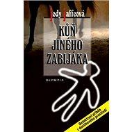 Kůň jiného zabijáka - Kniha
