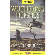 Wuthering Heights/Na Větrné hůrce: zrcadlová četba mírně pokročilí - Kniha