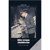 Hitler stranou všedního dne - Kniha
