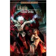 Likario: Likarijská trilogie, díl druhý - Kniha