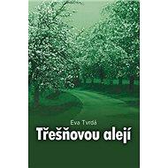Třešňovou alejí - Kniha