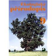 Ekologický přírodopis pro 9.ročník základní školy - Kniha