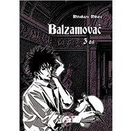 Balzamovač 3 - Kniha