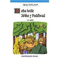 Doba krále Jiřího z Poděbrad: (15. století) - Kniha