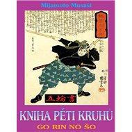Kniha pěti kruhů: Go Rin No Šo - Kniha