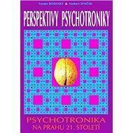 Perspektivy psychotroniky - Kniha