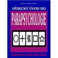 Vědecký úvod do parapsychologie - Kniha