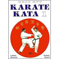 Goju ryu Karate Kata I. - Kniha