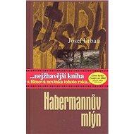 Habermannův mlýn - Kniha