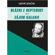 Blázni z Hepteridy Zájem galaxie - Kniha