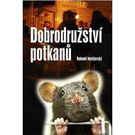 Dobrodružství potkanů - Kniha
