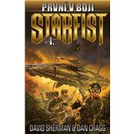 První v boji: Cyklus Starfist, díl první
