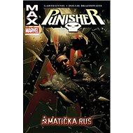 Punisher Max Matička Rus: 3 - Kniha