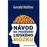 Návod na používání lidského mozku - Kniha