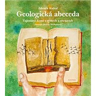 Geologická abeceda: Tajemství Země v rýmech a obrázcích - Kniha