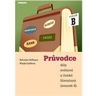 Průvodce díly světové a české literatury: Svazek B, Román, Kompozice, Žánr, Próza - Kniha