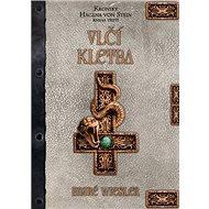 Vlčí kletba: Kroniky Hagena von Stein Kniha třetí - Kniha