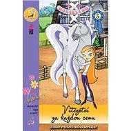 Horseland 5 Vítězství za každou cenu - Kniha