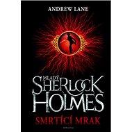 Mladý Sherlock Holmes Smrtící mrak - Kniha