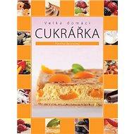 Velká domácí cukrářka - Kniha