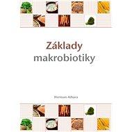 Základy makrobiotiky - Kniha