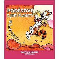 Calvin a Hobbes Poděsové z jiný planety - Kniha