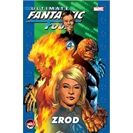 Ultimate Fantastic Four: Zrod - Kniha