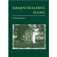 Krajinomalebná haiku - Kniha