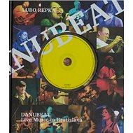 Danubeat + CD: Live Music in Bratislava - Kniha